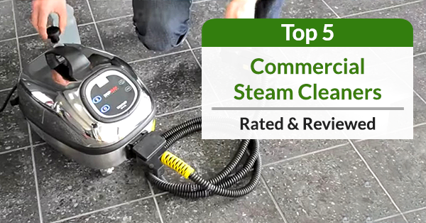 best commercial steam cleaners
