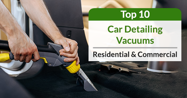 best vacuums for car detailing